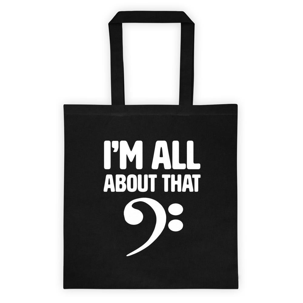 I'm all about that bass, Tote bag