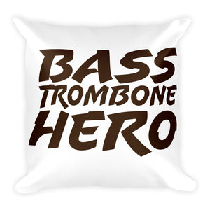 Bass Trombone Hero, Square Pillow