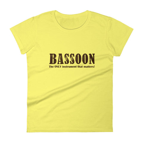 Bassoon, The only instrument that matters, Women's short sleeve t-shirt