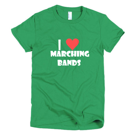 Image of I Love Marching Bands, women's t-shirt