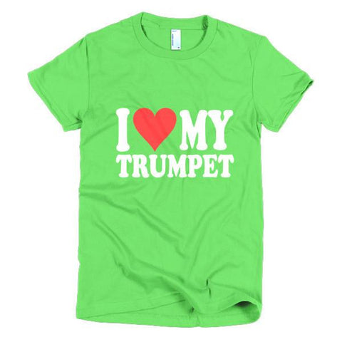 I Love My Trumpet, women's t-shirt