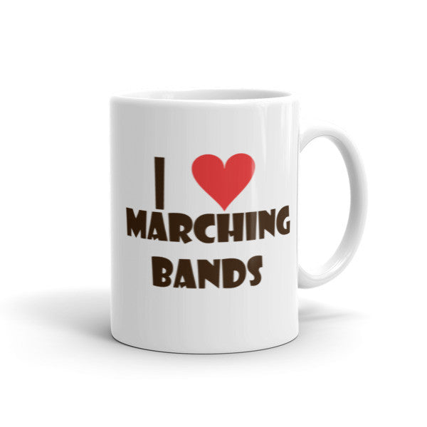 I Love Marching Bands, Mug