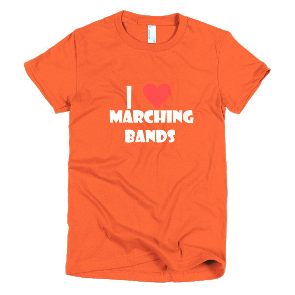 I Love Marching Bands, women's t-shirt