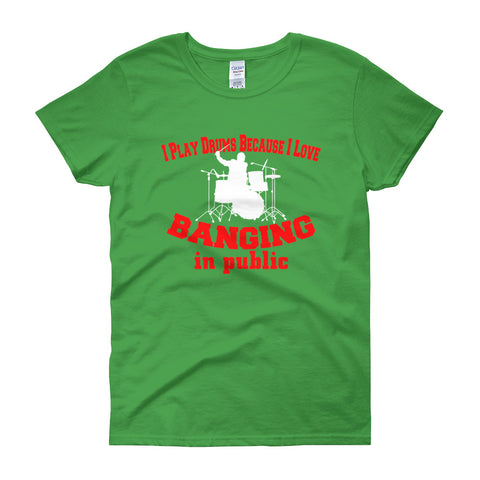 Image of I Play Drums + Banging in Public, Women's short sleeve t-shirt percussion