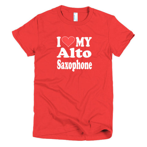 Image of I Love My Alto Saxophone Womems T-shirt