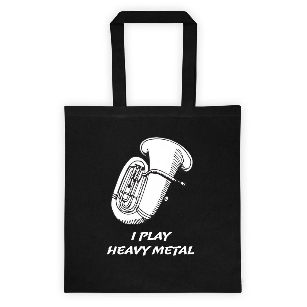 I play heavy metal, Tote bag