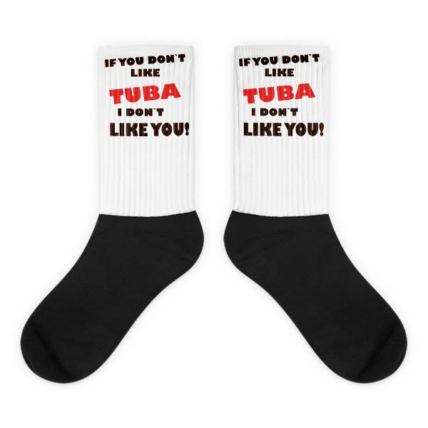If you don't like Tuba, I don't like you! Black foot socks