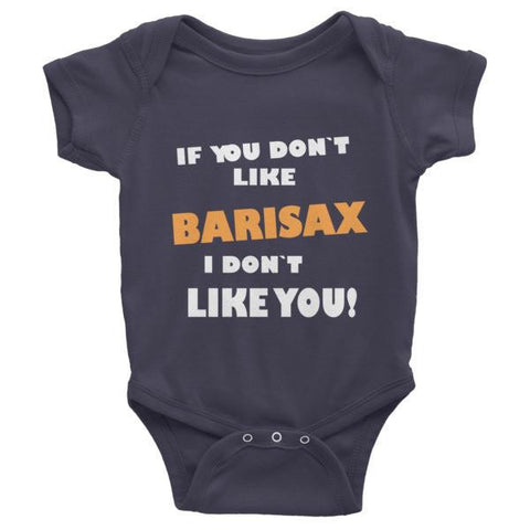 Image of If you don't like barisax, I don't like you!, Childrens short sleeve one-piece saxophone