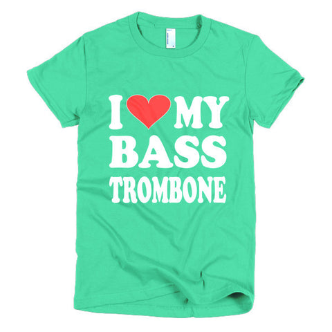 Image of I Love My Bass Trombone women's t-shirt
