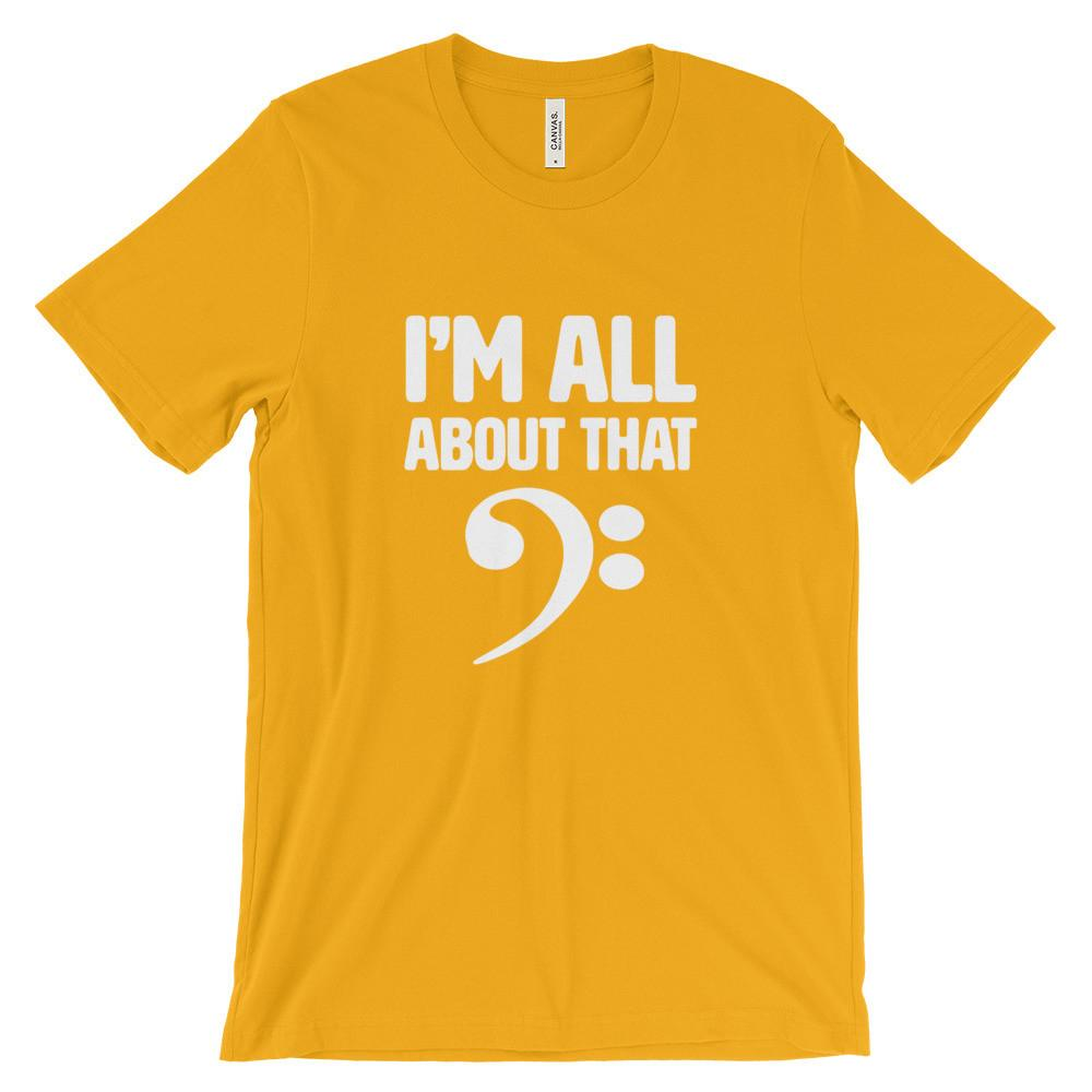 I'm all about that bass, Womans short sleeve t-shirt