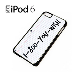 1 800 you wish Z - iPod 6 Case - Tatumcase