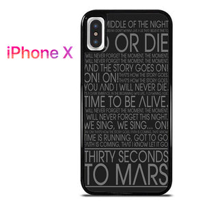 30 Seconds To Mars Lyric - iPhone X Case - Tatumcase