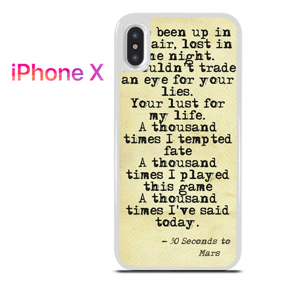 30 Seconds to Mars Lyrics 1 - iPhone X Case - Tatumcase