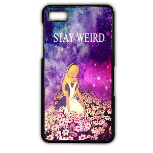 Alice In Wonderland Stay Weird TATUM-528 Blackberry Phonecase Cover For Blackberry Q10, Blackberry Z10 - tatumcase
