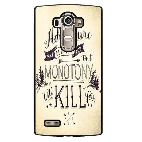 Adventure May Hurt You Phonecase Cover Case For LG G3 LG G4 - tatumcase