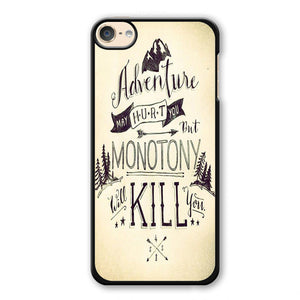 Adventure May Hurt You Phonecase Cover Case For Apple Ipod 4 Ipod 5 Ipod 6 - tatumcase