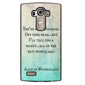 Alice In Wonderland Quotes Phonecase Cover Case For LG G3 LG G4 - tatumcase
