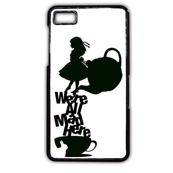 Alice We're All Mad TATUM-544 Blackberry Phonecase Cover For Blackberry Q10, Blackberry Z10 - tatumcase
