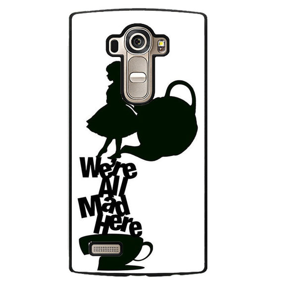 Alice We're All Mad Phonecase Cover Case For LG G3 LG G4 - tatumcase