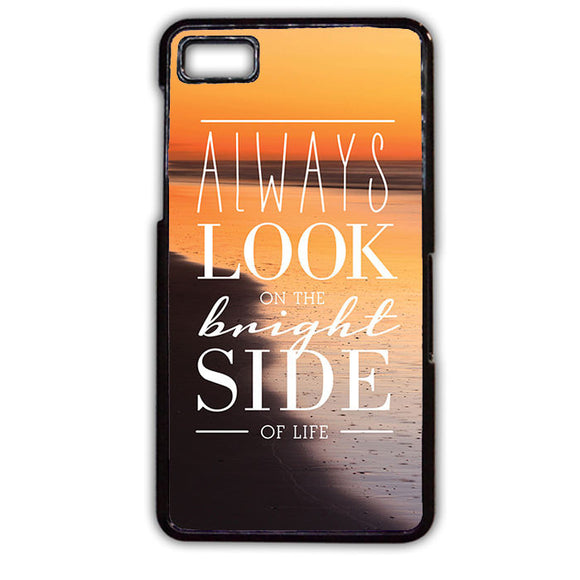 Always Look The Bright Side TATUM-678 Blackberry Phonecase Cover For Blackberry Q10, Blackberry Z10