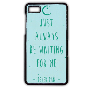 Always Waiting Peter Pan TATUM-679 Blackberry Phonecase Cover For Blackberry Q10, Blackberry Z10