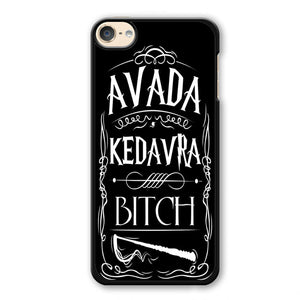 Avada Kedavra Bitch Phonecase Cover Case For Apple Ipod 4 Ipod 5 Ipod 6