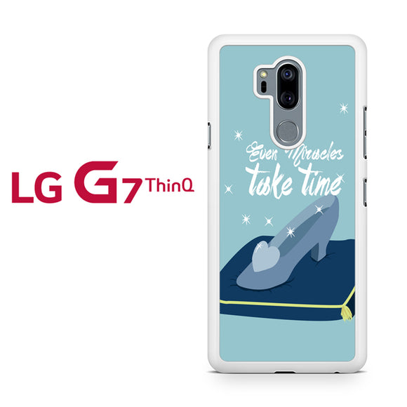 Cinderella even miracle take time disney, LG G7 ThinQ Case, Tatumcase