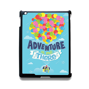 Disney Up Quotes The Adventure Is Out There TATUM-3448 Apple Phonecase  Cover For Ipad 2/3/4, Ipad Mini 2/3/4, Ipad Air, Ipad Air 2