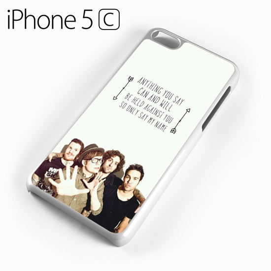 Fall Out Boy Quotes 6 - iPhone 5C Case - Tatumcase