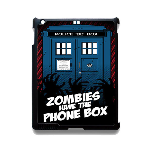 Zombie Have The Phone Box Tardis TATUM-12224 Apple Phonecase Cover For Ipad 2/3/4, Ipad Mini 2/3/4, Ipad Air, Ipad Air 2