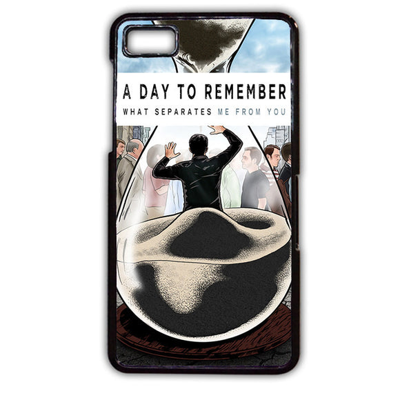 A Day To Remember What Separates Me From You TATUM-184 Blackberry Phonecase Cover For Blackberry Q10, Blackberry Z10 - tatumcase