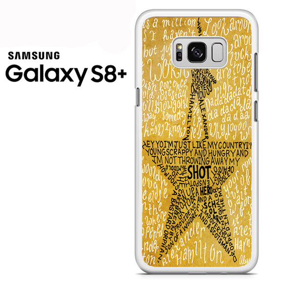 Hamilton Musical Lyrics - Samsung Galaxy S8 Plus Case - Tatumcase