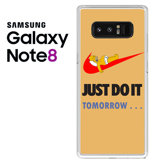 JUST DO IT tomorrow simpson - Samsung Galaxy Note 8 Case - Tatumcase