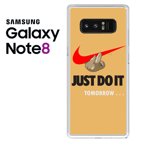 JUST DO IT tomorrow sloth - Samsung Galaxy Note 8 Case - Tatumcase
