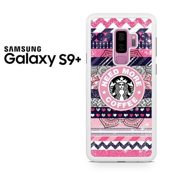 Need More Coffe - Samsung Galaxy S9 Plus Case - Tatumcase