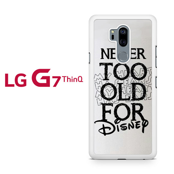 Never Too Old for Disney - Z, LG G7 ThinQ Case, Tatumcase