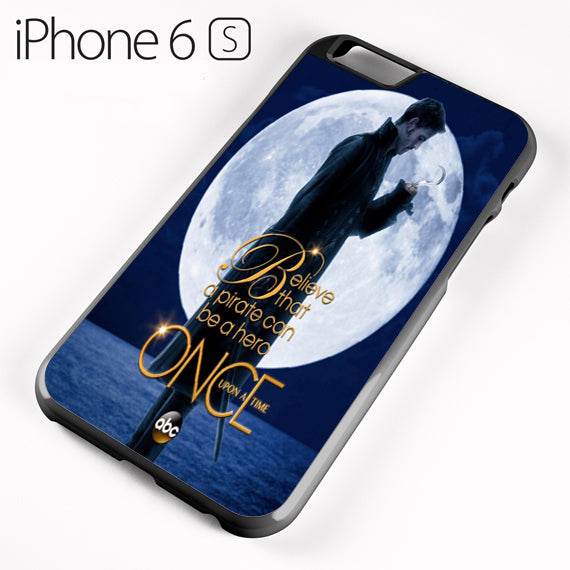 Once Upon a Time Captain Hook Believe - iPhone 6 Case - Tatumcase