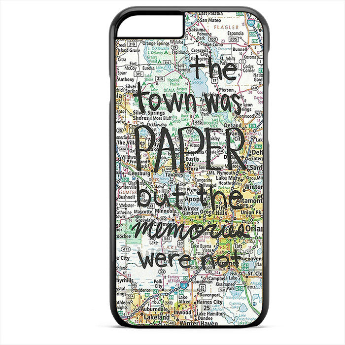 Paper Towns John Green Phonecase For Iphone 4/4S Iphone 5/5S Iphone 5C Iphone 6 Iphone 6S Iphone 6 Plus Iphone 6S Plus