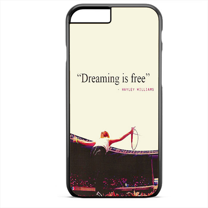 Paramore Quotes Phonecase For Iphone 4/4S Iphone 5/5S Iphone 5C Iphone 6 Iphone 6S Iphone 6 Plus Iphone 6S Plus