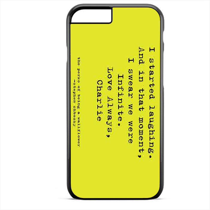 Perks Of Being A Wallflower Phonecase For Iphone 4/4S Iphone 5/5S Iphone 5C Iphone 6 Iphone 6S Iphone 6 Plus Iphone 6S Plus