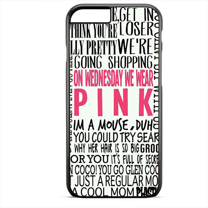 Pink On Wednesday 2 Phonecase For Iphone 4/4S Iphone 5/5S Iphone 5C Iphone 6 Iphone 6S Iphone 6 Plus Iphone 6S Plus