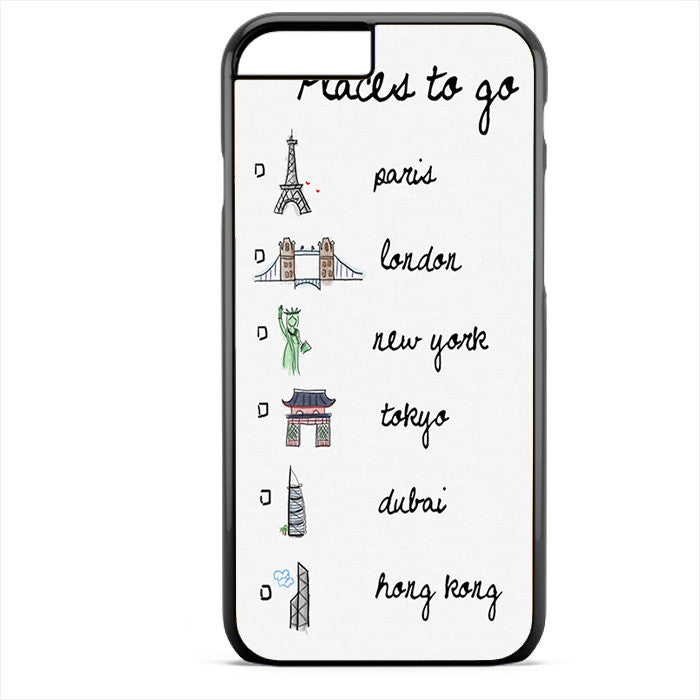 Place To Go List Phonecase For Iphone 4/4S Iphone 5/5S Iphone 5C Iphone 6 Iphone 6S Iphone 6 Plus Iphone 6S Plus