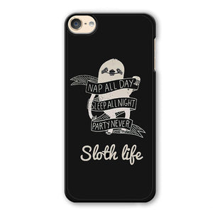 Sloth Life Phonecase Cover Case For Apple Ipod 4 Ipod 5 Ipod 6