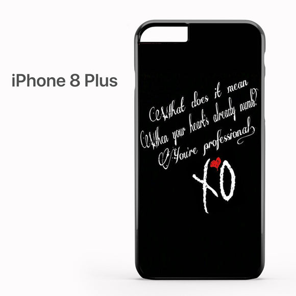 The Weeknd XO Quotes AB - iPhone 8 Plus Case - Tatumcase