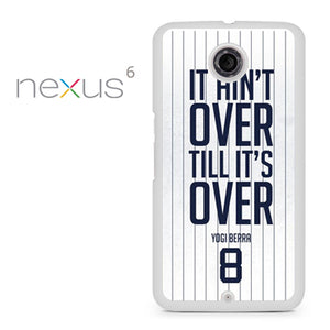 Yogi Berra Quote - Nexus 6 Case - Tatumcase