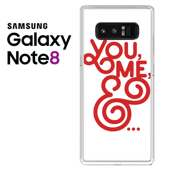You And Me - Samsung Galaxy Note 8 Case - Tatumcase