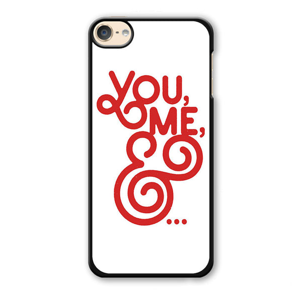 You And Me Phonecase Cover Case For Apple Ipod 4 Ipod 5 Ipod 6