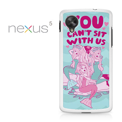 You Cant Sit with us YD - Nexus 5 Case - Tatumcase