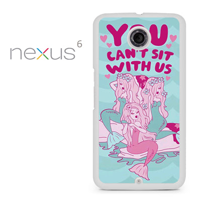You Cant Sit with us YD - Nexus 6 Case - Tatumcase