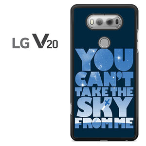 You cant take the sky from me - LG V20 Case - Tatumcase